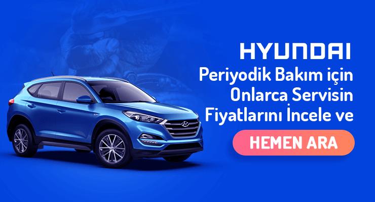 Hyundai-Periyodik-Bakim-Fiyatlari